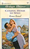 Coming Home to Wed, Renee Roszel, 0373036035