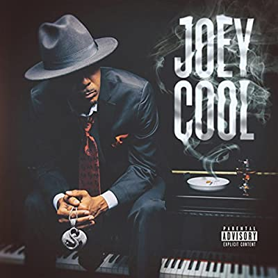 Joey Cool [Explicit]