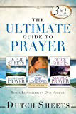 Ultimate Guide to Prayer, Dutch Sheets, 0830767509