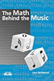 The Math Behind the Music (Outlooks), Leon Harkleroad, 0521009359