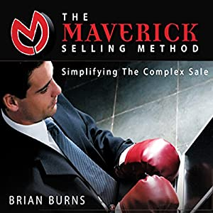 The Maverick Selling Method Hörbuch