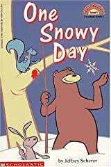 One Snowy Day (level 1) (Hello Reader) Paperback