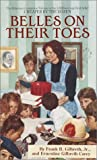 Belles on Their Toes, Frank B. Gilbreth and Ernestine Gilbreth Carey, 055325605X