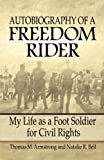 img - for Autobiography of a Freedom Rider: My Life as a Foot Soldier for Civil Rights book / textbook / text book