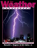 The Weather Sourcebook, Ronald L. Wagner and Bill Adler, 0762700807
