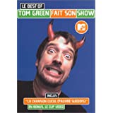 Tom Green : Tom Green fait son show
