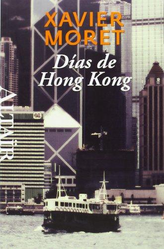 Días De Hong Kong (Heterodoxos)