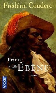 Prince Ébène, Couderc, Frédéric