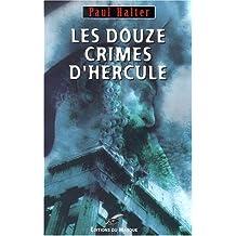 DOUZE CRIMES D'HERCULE (LES)