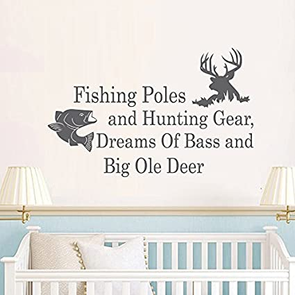 Wall Decal Decor Wall Decals Quotes Fishing Poles And Hunting Gear Dreams  Of Bass And Big Ole Deer - Country Wall Decal Bedroom Nursery Living Room  ...
