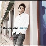 By many ways