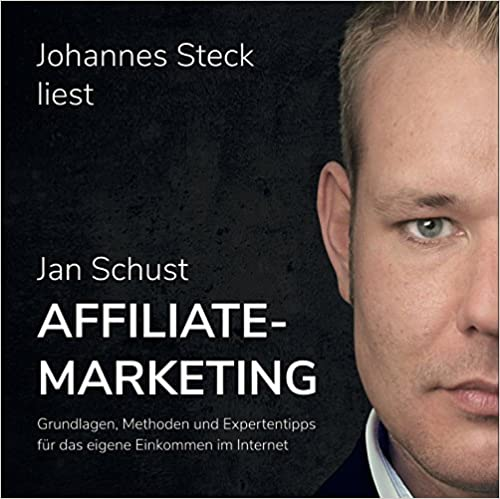 Jan Schust: Affiliate Marketing Hörbuch