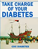 Take Charge of Your Diabetes, Cdc Diabetes, 1495234835