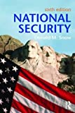 This text analyzes the history, evolution, and processes of national security policies. It examines national security from two fundamental fault lines--the end of the Cold War and the evolution of contemporary terrorism, dating from the 9/11 terroris...