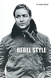 Rebel Style: Cinematic Heros of the 1950s (Memoirs)