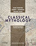img - for Classical Mythology, International Edition by Mark P.O. Morford (2014-08-07) book / textbook / text book