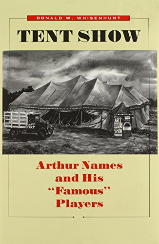 Tent Show: Arthur Names and His