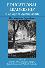 Educational Leadership in an Age of Accountability: The Virginia Experience by Daniel L. Duke (2003-02-27) Paperback