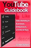 YouTube Guidebook, Marc Bullard, 1468184210