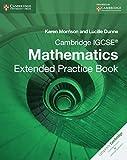 Cambridge IGCSE Mathematics Extended Practice Book (Cambridge International IGCSE)