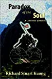 Paradox of the Soul, Richard Stuart Kuong, 1588320529
