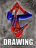 Drawing Spider-Man Homecoming