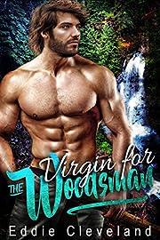 Virgin for the Woodsman