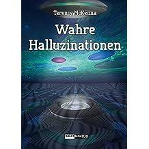 Wahre Halluzinationen (German Edition)