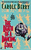 The Death of a Dancing Fool, Carole Berry, 0425155137