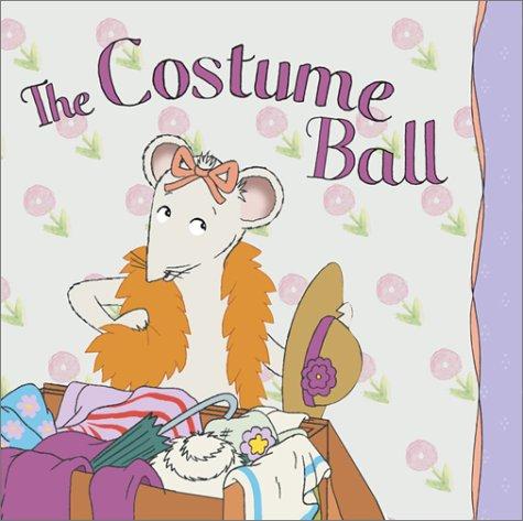 [The Costume Ball (Angelina Ballerina (8x8))] (City Mouse Costume)