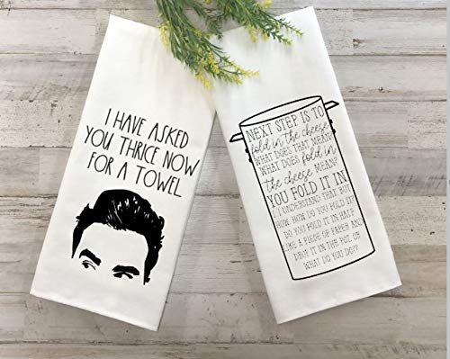 Set of 2 Schitts CreekI Have Asked You Thrice andFold in the Cheese Themed Kitchen Flour Sack Towels