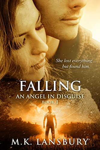 Falling: An Angel in Disguise Book 1 (English Edition)