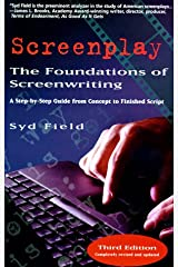 Screenplay: The Foundations of Screenwriting Hardcover