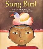 Song Bird, Tololwa M. Mollel, 0395829089