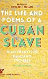 The Life and Poems of a Cuban Slave: Juan Francisco Manzano 1797–1854 (Afro-Latin@ Diasporas)