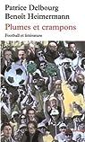 Plumes et crampons: Football et littérature par Heimermann