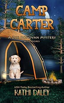 Camp Carter (Zoe Donovan Cozy Mystery Book 25) by [Daley, Kathi]