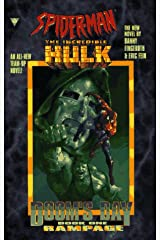 Spiderman and the Incredible Hulk: Rampage (Doom's Day, Book One) Mass Market Paperback