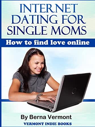 Dating sites for single moms