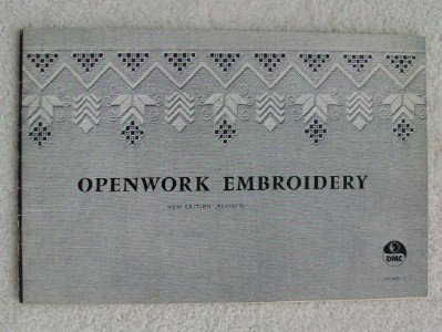 Openwork Embroidery. New Edition (Revised)