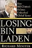 Losing Bin Laden, Richard Miniter, 0895260743