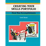 Crisp: Creating Your Skills Portfolio: Show Off Your Skills and Accomplishments (Crisp Fifty-Minute Books)