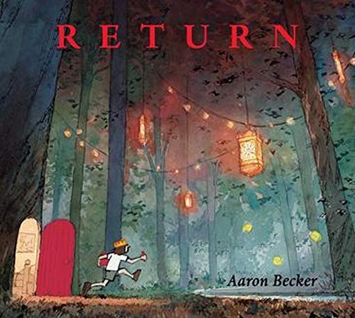 Return: Amazon.co.uk: Aaron Becker, Aaron Becker, Aaron Becker ...