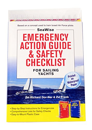 SeaWise Emergency Action Guide and Safety Checklists for Sailing Yachts