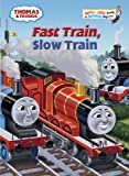 Fast Train, Slow Train, Wilbert V. Awdry, 0375956891