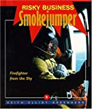 Risky Business - Smoke Jumper