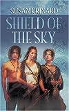 Shield of the Sky, Susan Krinard, 0373802110