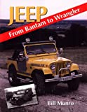 Jeep: From Bantam to Wrangler (Crowood AutoClassic)