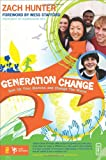 Generation Change, Zach Hunter, 0310285151