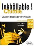 Inkhollable 150 Exercices Corriges Cles de Chimie Mpsi-Pcsi-Ptsi